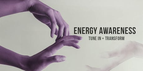 TUNE IN: Energy Awareness (Part 1) tickets