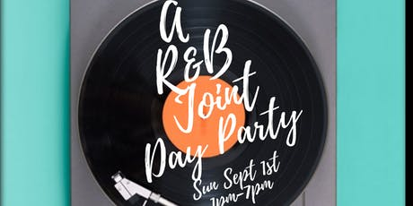 A R&B Joint Brunch + Day Party  tickets