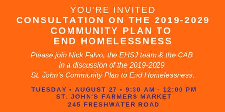 Consultation on the 2019-2029 Community Plan to End Homelessness tickets