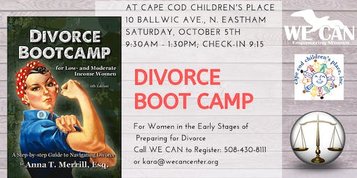 Divorce Boot Camp: For Women in the Early Stages of Preparing for Divorce