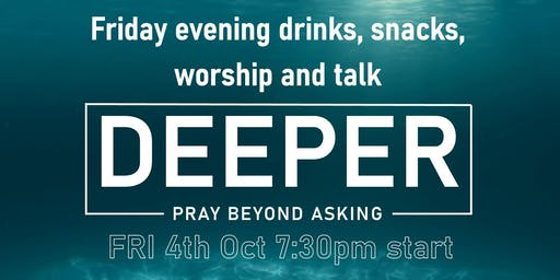 DEEPER Friday night session