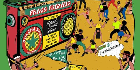 Natural Royalty Frass Friday Launch Party tickets