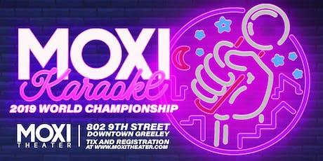 Moxi Karaoke World Championship tickets