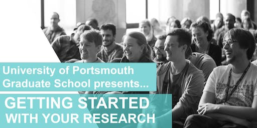 Getting started with your Research: Postgraduate Research Student Induction, 2nd & 3rd of October 2019