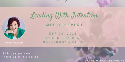 Leading with Intention Meet and Greet
