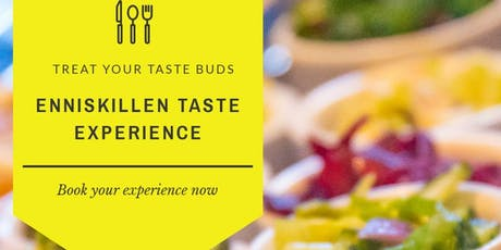 Enniskillen Taste Experience @ Festival Lough Erne tickets