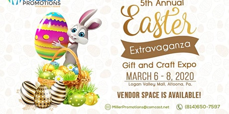 5th Annual Easter Extravaganza Gift and Craft Expo tickets