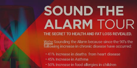 Sound the Alarm: The Secret to Health and Fat Loss Revealed tickets