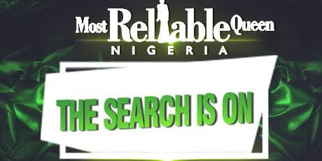 Most Reliable Queen Nigeria : Registration Opened