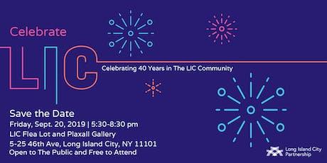 Celebrate LIC tickets