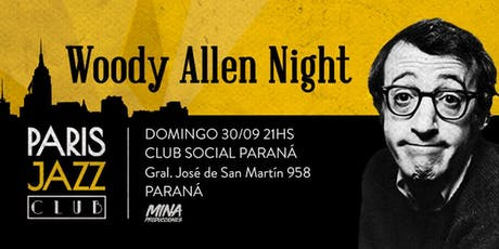 Woody Allen Night por Paris Jazz Club (PARANÁ) entradas