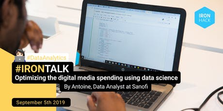 #IRONTALK | Optimizing the digital media spending using data science billets