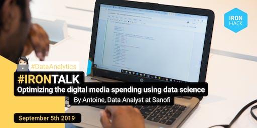 #IRONTALK | Optimizing the digital media spending using data science