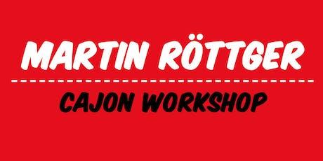 Cajon Workshop mit Martin Röttger | Frankfurt Tickets