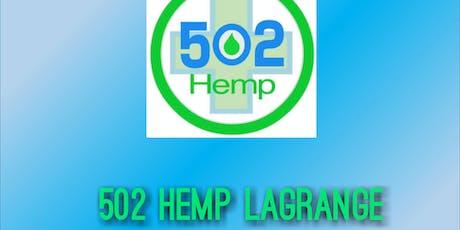 502 Hemp LaGrange Grand Opening tickets