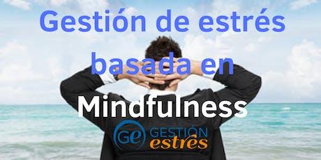 Gestión de estrés basada en Mindfulness tickets