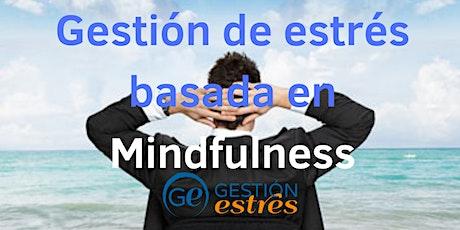 Gestión de estrés basada en Mindfulness entradas
