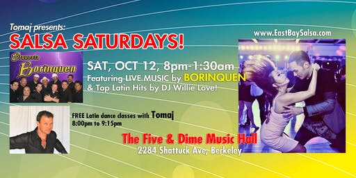SALSA SATURDAYS in Berkeley - SAT. OCT. 12 with Live Music by BORINQUEN!