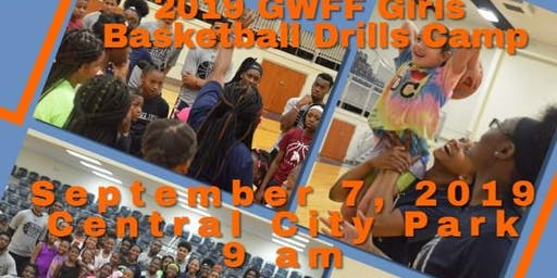 2019 GWFF Girls Only Basketball Drills Camp