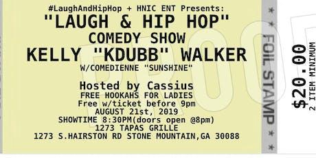 LAUGH & HIP HOP COMEDY SHOW tickets