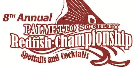 8th Annual Palmetto Society Redfish Championship tickets