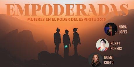 Mujeres En El Poder Del Espiritu 2019 Empoderadas / Women in the Power of the Spirit 2019 - Empowered tickets