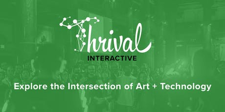 Thrival Interactive 2019 tickets