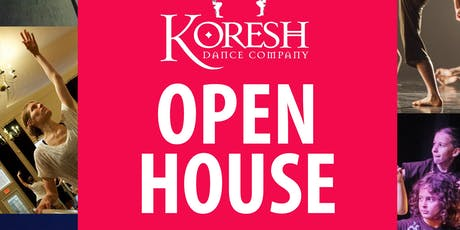 Open House at Koresh Dance Company! tickets