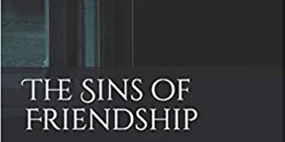 Debut Novel Launch - The Sins of Friendship