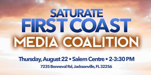 Saturate First Coast - Media Coalition