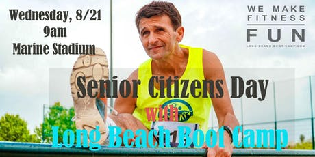 Senior Citizens Day With Long Beach Boot Camp tickets
