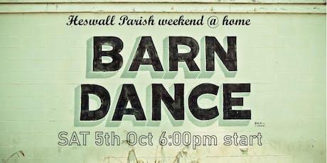 Heswall Parish weekend @ home BARN DANCE tickets