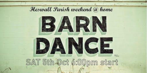 Heswall Parish weekend @ home BARN DANCE