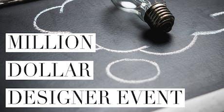 Million Dollar Designer Event tickets