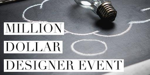 Million Dollar Designer Event
