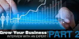 Grow your business now! PART 2