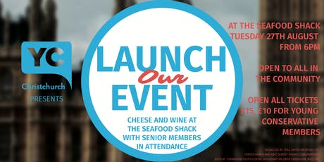 Christchurch Young Conservatives Launch Event tickets
