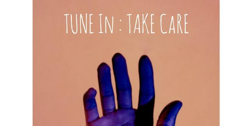 TUNE IN: Self Care + Holistic Nutrition