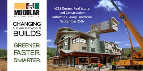 ACES: Sept. 2019 Luncheon: Modular Construction tickets