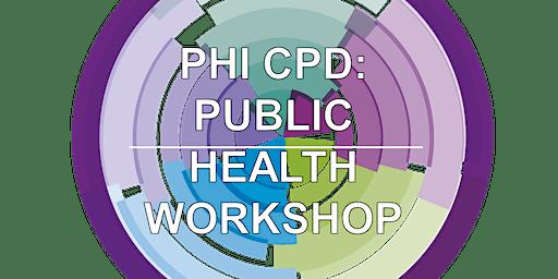 PUBLIC HEALTH WORKSHOP (Edinburgh) December
