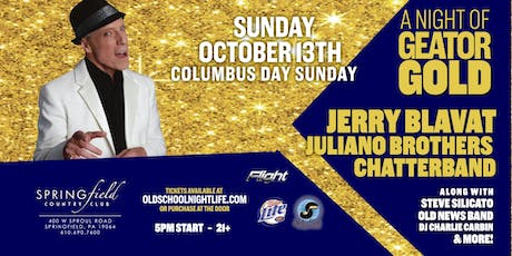 Geator Gold w/Jerry Blavat, Juliano Brothers, Chatterband & More tickets