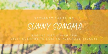Saturday Samplings:Sunny Somoma tickets