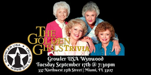 Golden Girls Trivia at Growler USA Wynwood