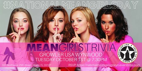 National Mean Girls Day Trivia Celebrated at Growler USA Wynwood tickets