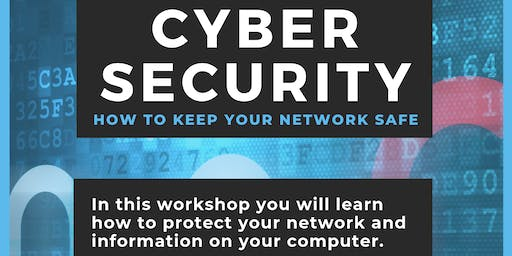Cyber Security - How to keep your network safe