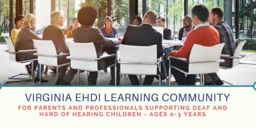 Roanoke & SW Virginia EHDI Learning Community - September Meeting