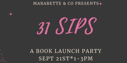 31 Sips Book Launch Party