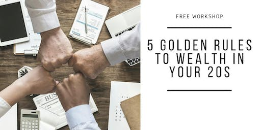 5 Golden Rules to Wealth in Your 20s