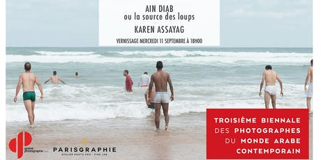 Vernissage EXPO PHOTO - Aïn Diab ou  la source des loups par Karen Assayag billets