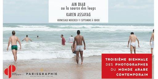 Vernissage EXPO PHOTO - Aïn Diab ou  la source des loups par Karen Assayag